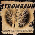 Stromzaun – Dort im Nirgendwo (2017) 320 kbps