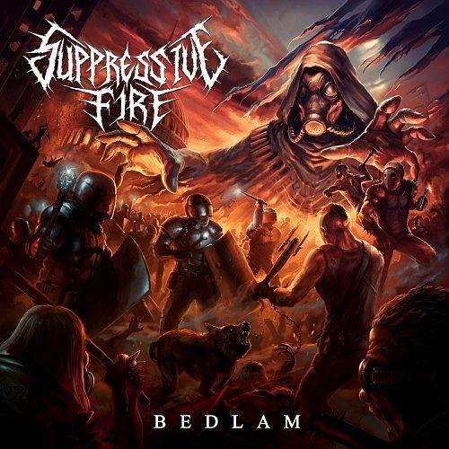 Suppressive Fire - Bedlam (2016) 320 kbps