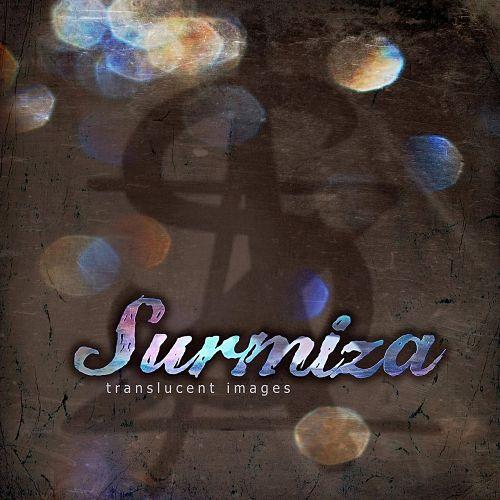 Surmiza - Translucent Images (2017)
