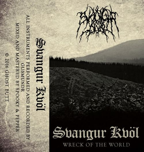 Svangur Kvöl - Wreck Of The World (2017) 320 kbps