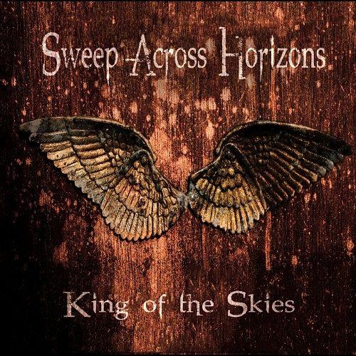 Sweep Across Horizons - King of the Skies (2017) 320 kbps