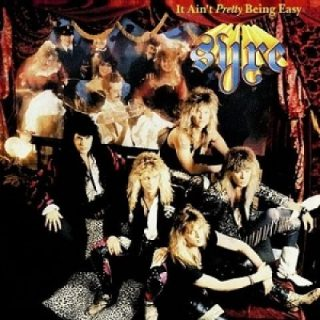 Syre - It Ain't Pretty Being Easy [1990] (2016 Reissue) 320 kbps