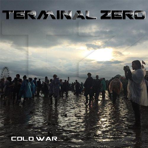 Terminal Zero - Cold War (2017) 320 kbps