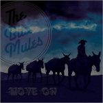 The Blue Mules – Move On (2016) 320 kbps