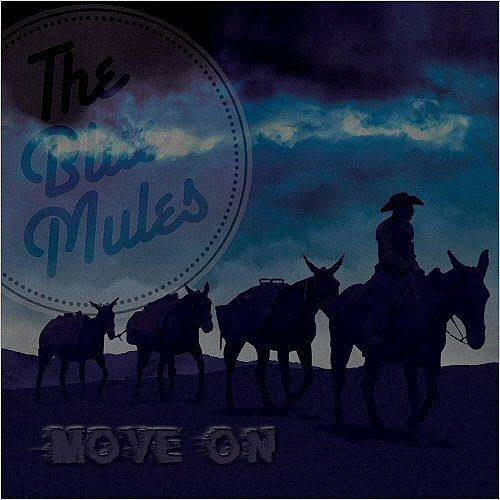 The Blue Mules - Move On (2016) 320 kbps