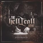 The Hell I Call Home – Deathnote [EP] (2016) 320 kbps