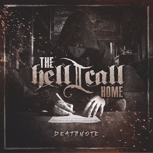 The Hell I Call Home - Deathnote [EP] (2016) 320 kbps