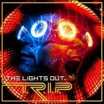 The Lights Out – T.R.I.P. (2017) 320 kbps