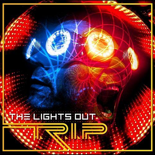 The Lights Out - T.R.I.P. (2017) 320 kbps
