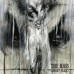 The Mass – Ghost Fleet (2016) 320 kbps