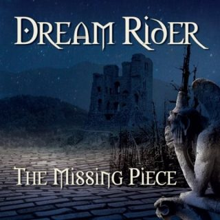 The Missing Piece - Dream Rider (2017) 320 kbps