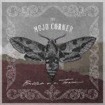 The Mojo Corner – Bullet on a Train (2017) 320 kbps (upconvert)