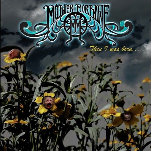 The Mother Morphine - Then I Was Born... (2016) 320 kbps