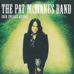 The Pat McManus Band – Dark Emerald Highway (2016) 320 kbps