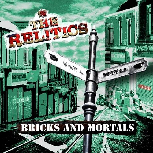 The Relitics - Bricks And Mortals (2016) 320 kbps