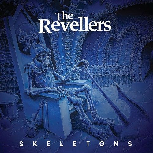 The Revellers - Skeletons (2016) 320 kbps
