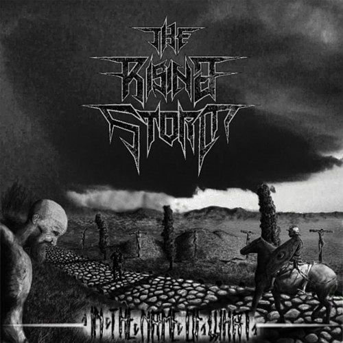 The Rising Storm - In The Name Of What