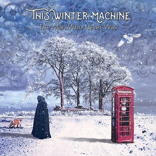 This Winter Machine - The Man Who Never Was (2017) 320 kbps