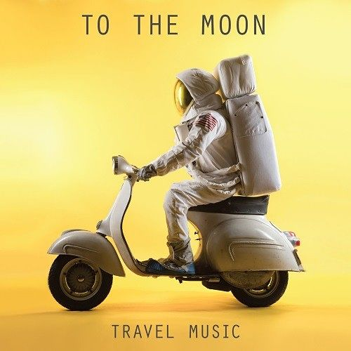 To The Moon - Travel Music (2017) 320 kbps