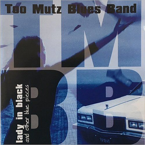 Too Mutz Blues Band - Lady In Black (And Other Blue Pieces) (2017) 320 kbps