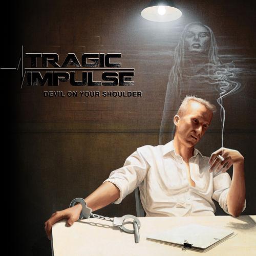 Tragic Impulse - Devil On Your Shoulder (2017) 320 kbps