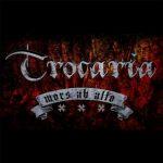 Trocaria – Mors Ab Alto (2016) 320 kbps