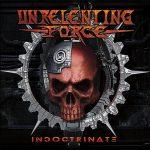 Unrelenting Force – Indoctrinate (2017) 320 kbps