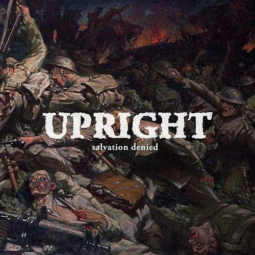 Upright - Salvation Denied (2017) 320 kbps
