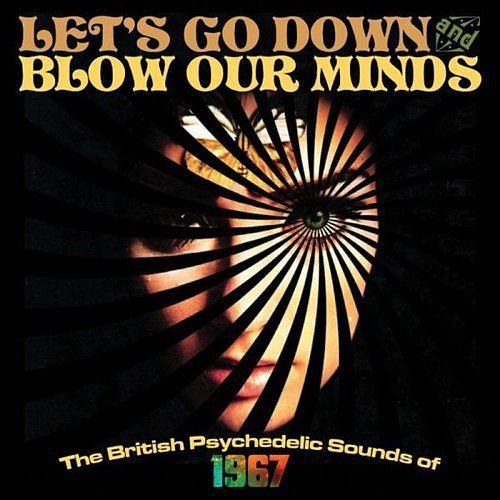 Various Artists - Lets Go Down And Blow Our Minds