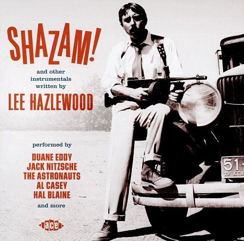 Various Artists - Shazam! And Other Instrumentals Written By Lee Hazlewood (2016) 320 kbps