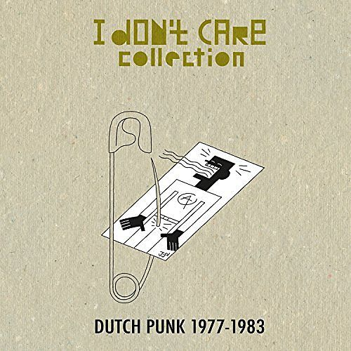 Various Artists – I Don't Care Collection: Dutch Punk 1977-1983 (Compilation) (2016) 320 kbps
