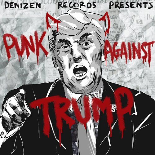 Various Artists - Denizen Records - Punk Against Trump (2017) 320 kbps