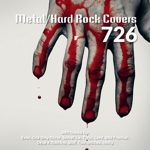 Various Artists - Metal-Hard Rock Covers 726 (2016) 320 kbps