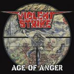 Violent Strike – Age Of Anger (2016) 320 kbps