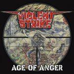 Violent Strike – Age Of Anger (2016) 320 kbps