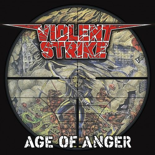 Violent Strike - Age Of Anger (2016) 320 kbps