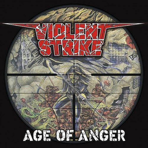 Violent Strike - Age Of Anger (2016) 320 kbps