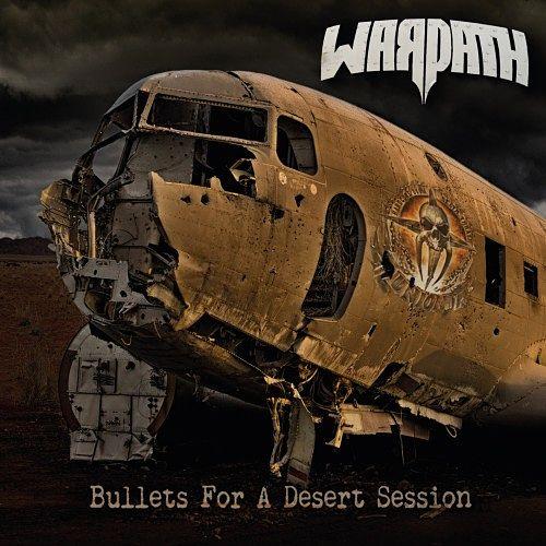 Warpath - Bullets for a Desert Session (2017) 320 kbps