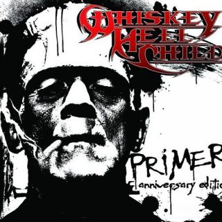 Whiskey HellChild - Primer [Anniversary Edition] (2016)