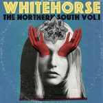 Whitehorse – The Northern South, vol.1 EP (2016) 320 kbps