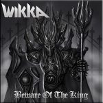Wikka – Beware of the King (Compilation) (2016) 320 kbps