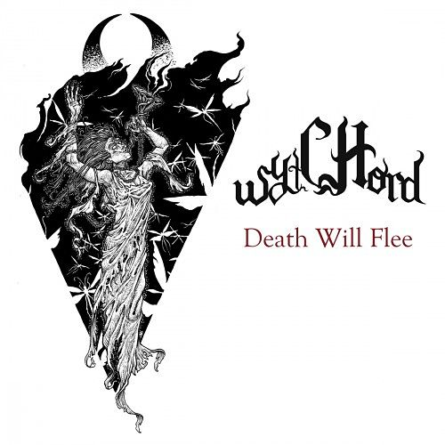Wytchord - Death Will Flee (2016) 320 kbps