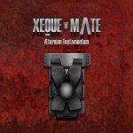 Xeque-Mate – Æternum Testamentum (2016) 320 kbps
