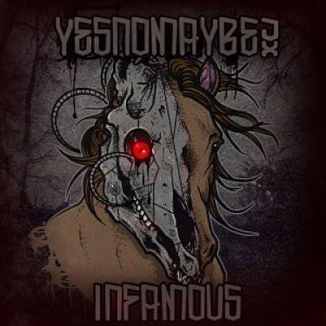 Yesnomaybe - Infamous [EP] (2017) 320 kbps