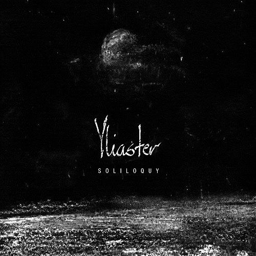 Yliaster - Soliloquy (2016) 320 kbps