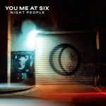You Me At Six – Night People (2017) 320 kbps