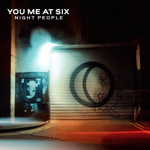 You Me At Six - Night People (2017) 320 kbps