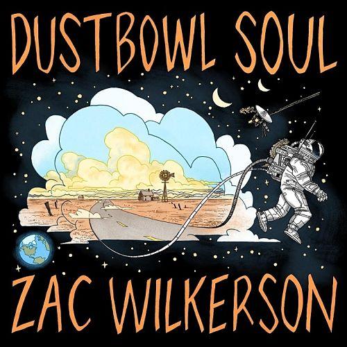 Zac Wilkerson - Dustbowl Soul (2016) 320 kbps