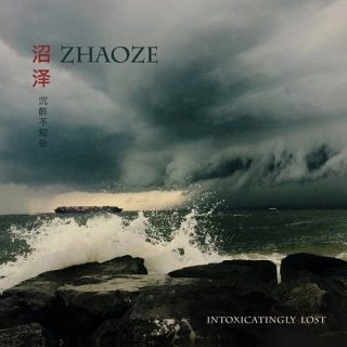 Zhaoze - Intoxicatingly Lost (2016) 320 kbps