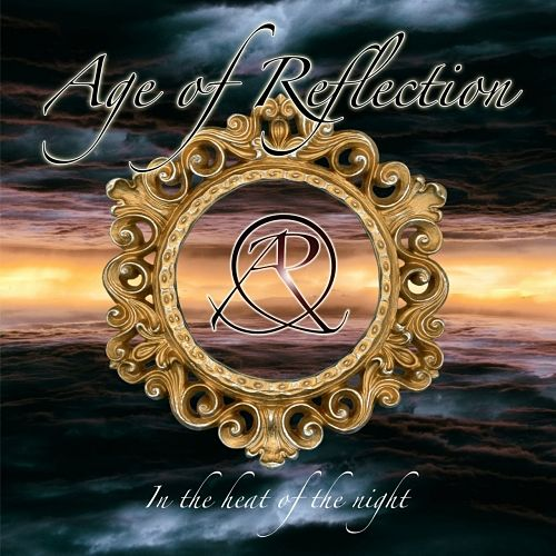 AGE OF REFLECTION - In the Heat of the Night (2017) 320 kbps